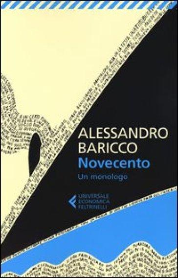 Novecento. Un monologo - Alessandro Baricco | Thecosgala.com