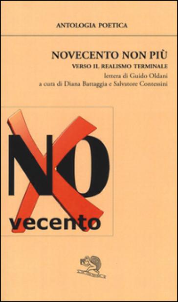 Novecento non più. Verso il realismo terminale - D. Battaggia | Kritjur.org