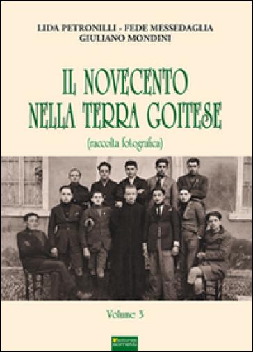 Il Novecento nella terra goitese. 3. - Fede Messedaglia  