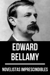 Novelistas Imprescindibles - Edward Bellamy