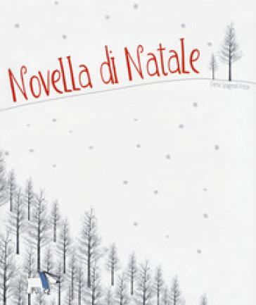 Novella di Natale - Elena Spagnoli Fritze | Jonathanterrington.com