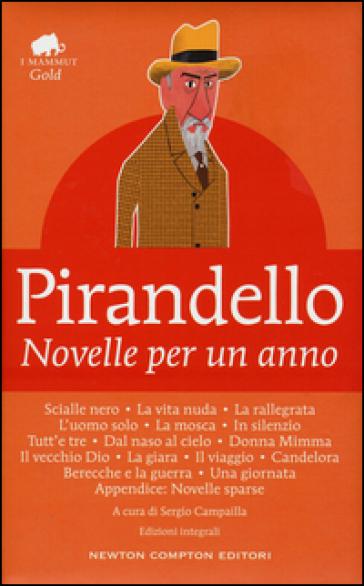 Novelle per un anno. Ediz. integrale - Luigi Pirandello | Kritjur.org