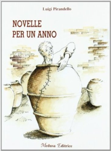 Novelle per un anno. Con espansione online - Luigi Pirandello | Kritjur.org