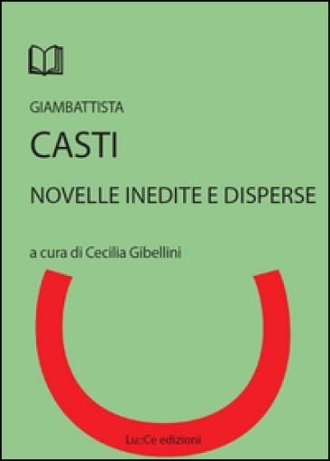 Novelle inedite e disperse - G. Battista Casti |