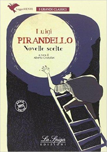 Novelle scelte - Luigi Pirandello | Jonathanterrington.com