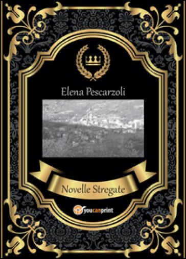 Novelle stregate - Elena Pescarzoli | Ericsfund.org