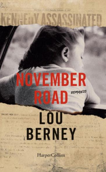 November road - Lou Berney | Ericsfund.org