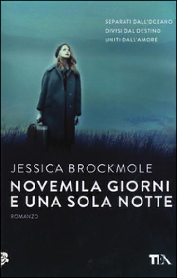 Novemila giorni e una sola notte - Jessica Brockmole pdf epub
