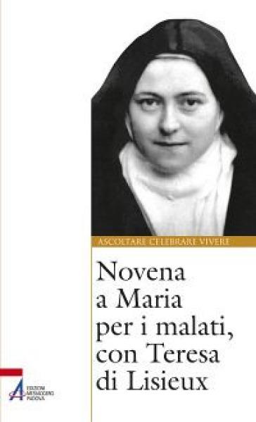 Novena a Maria per i malati, con Teresa di Lisieux