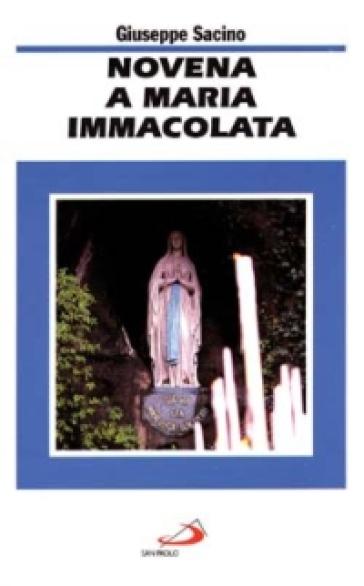 Novena a Maria Immacolata - Giuseppe Sacino |