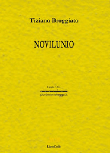 Novilunio - Tiziano Broggiato |