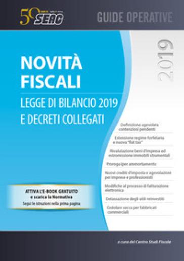 Novità fiscali: legge di bilancio 2019 e decreti collegati. Con e-book - Centro Studi Fiscali Seac | Ericsfund.org