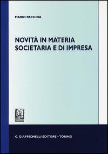 Novità in materia societaria e di impresa - Mario Paccoia   Thecosgala.com
