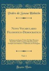 Novo Vocabulario Filosofico-Democratico, Vol. 1