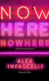 Now here, nowhere. Ora qui, da nessuna parte