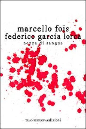 Nozze di sangue - Marcello Fois pdf epub