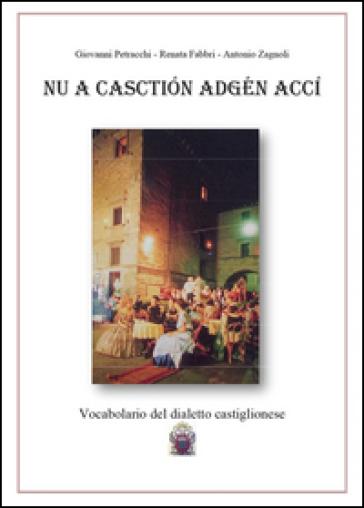Nu a Casction adgén accì - Giovanni Petracchi |