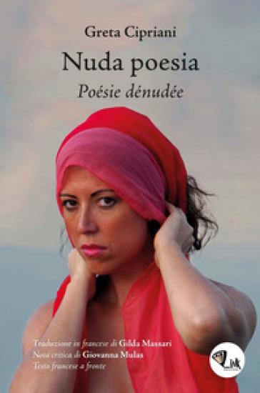 Nuda poesia-Poésie dénudée - Greta Cipriani  