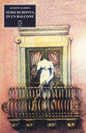 Nudo di donna in un balcone - Giuseppe Giardina  