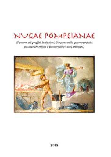 Nugae pompeianae - Angelandrea Casale  