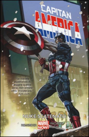 Nuke scatenato. Capitan America. 3. - Rick Remender   Rochesterscifianimecon.com