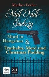 Null-Null-Siebzig: Mord in Hangzhou - Truthahn, Mord und Christmas Pudding
