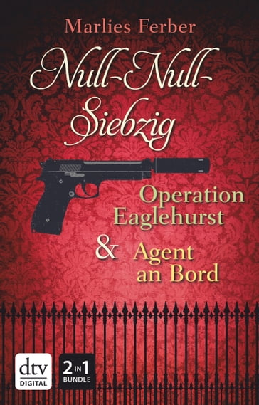 Null-Null-Siebzig: Operation Eaglehurst - Agent an Bord