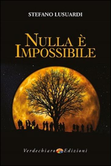 Nulla è impossibile - Stefano Lusuardi   Jonathanterrington.com