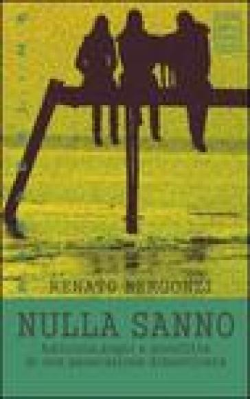 Nulla sanno - Renato Bergonzi  