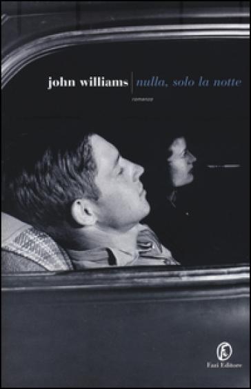 Nulla, solo la notte - WILLIAMS JOHN EDWARD   Kritjur.org