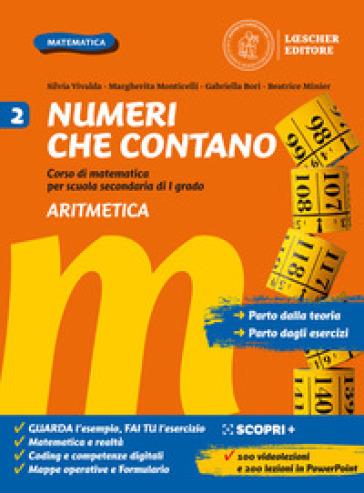 Numeri che contano. Corso di matematica per la scuola secondaria di primo grado. Per la Scuola media. Con e-book. Con espansione online. 2: Aritmetica e Geometria - Silvia Vivalda |