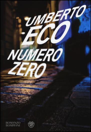 Numero zero - Umberto Eco |