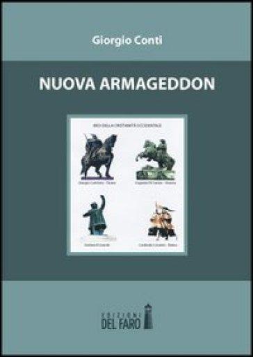 Nuova Armageddon - Giorgio Conti   Kritjur.org