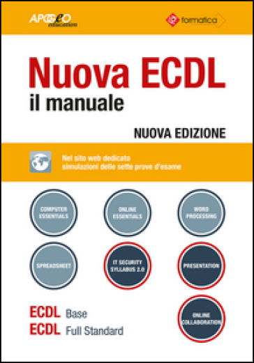 Nuova ECDL. Il manuale. Windows 7 Office 2010 - Formatica |
