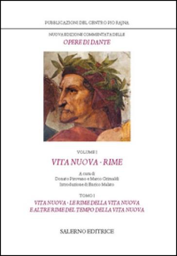 Nuova edizione commentata delle opere di Dante. 1/1: Vita nuova-Rime - Dante Alighieri pdf epub