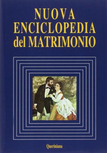 Nuova enciclopedia del matrimonio - T. Goffi | Ericsfund.org