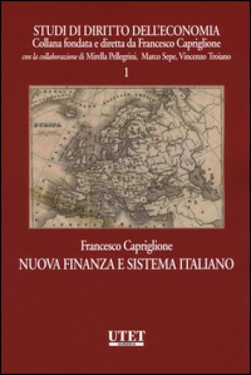 Nuova finanza e sistema italiano - Francesco Capriglione  