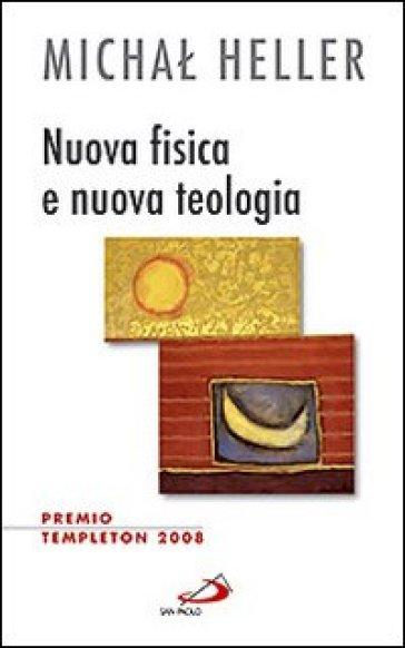 Nuova fisica e nuova teologia - Michal Heller pdf epub