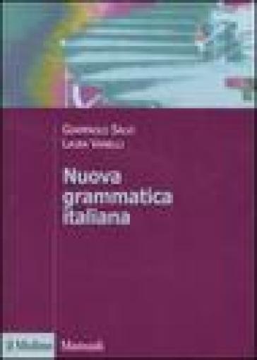 Nuova grammatica italiana - Giampaolo Salvi | Rochesterscifianimecon.com