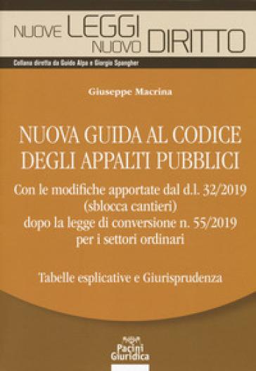 Nuova guida al codice degli appalti pubblici - Giuseppe Macrina |