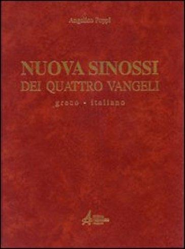 Nuova sinossi dei quattro vangeli. Testo greco-italiano. Vol. 1: Testo