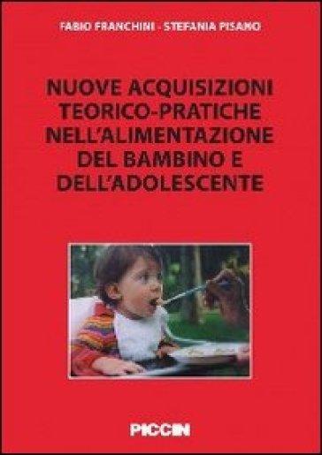 Nuove acquisizioni teorico-pratiche nell'alimentazione del bambino - Stefania Pisano   Rochesterscifianimecon.com