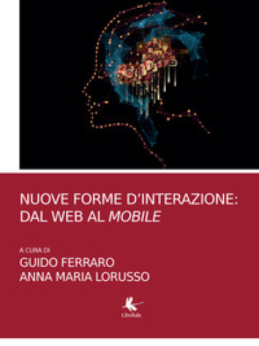 Nuove forme d'interazione: dal web al mobile - G. Ferraro   Thecosgala.com