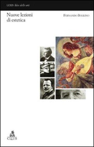 Nuove lezioni di estetica - Fernando Bollino | Jonathanterrington.com