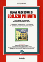 Nuove procedure di edilizia privata. Con software