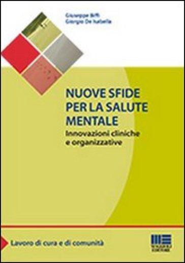 Nuove sfide per la salute mentale - Giuseppe Biffi   Rochesterscifianimecon.com