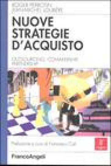 Nuove strategie d'acquisto. Outsourcing, comakership, partnership