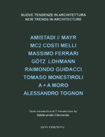 Nuove tendenze in architettura. Ediz. illustrata - M. Fagioli |