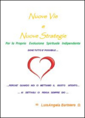 Nuove vie. Nuove strategie