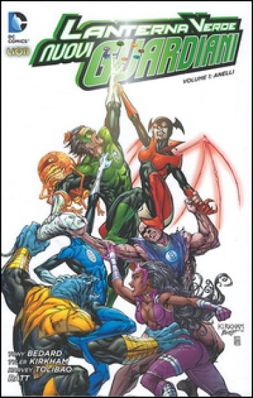 Nuovi guardiani. Lanterna verde. 1. - Tony Bedard   Rochesterscifianimecon.com